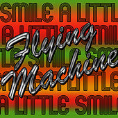 Smile a Little Smile - EP by The Flying Machine