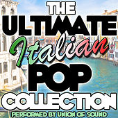 The Ultimate Italian Pop Collection by Union Of Sound
