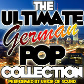 The Ultimate German Pop Collection by Union Of Sound