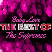 Baby Love - The Best of the Supremes by Various Artists