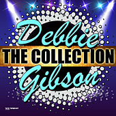 Debbie Gibson: The Collection de Debbie Gibson