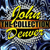 John Denver: The Collection by John Denver