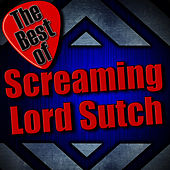 The Best of Screaming Lord Sutch by Screaming Lord Sutch