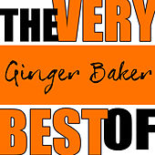 The Very Best of Ginger Baker by Ginger Baker