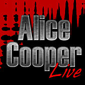 Alice Cooper Live by Alice Cooper