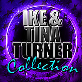 Ike & Tina Turner Collection by Ike and Tina Turner