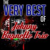 The Very Best of Johnny Burnette Trio by Johnny Burnette