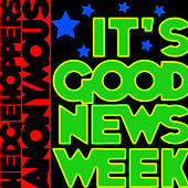 It's Good News Week - EP by Hedgehoppers Anonymous