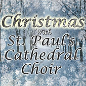 Christmas With St. Paul's Cathedral Choir de St. Paul's Cathedral Choir