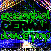 Essential German Dance Pop de Feel The Vibe