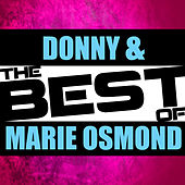 The Best of Donny & Marie Osmond von Various Artists