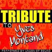 Tribute to Yves Montand von Union Of Sound