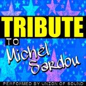 Tribute to Michel Sardou by Union Of Sound