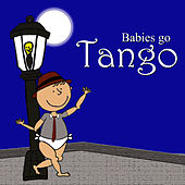 Babies Go Tango by Sweet Little Band