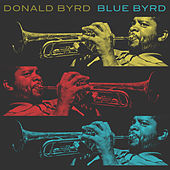 Blue Byrd by Donald Byrd