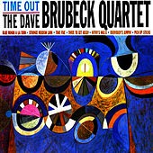 Time Out (Remastered) by Dave Brubeck