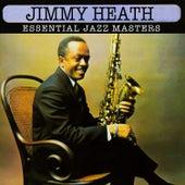 Essential Jazz Masters von Jimmy Heath