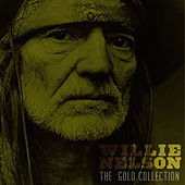 The Gold Collection by Willie Nelson
