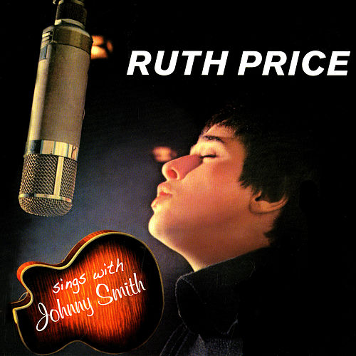 Sings With Johnny Smith by Ruth Price