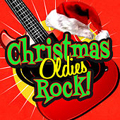 Christmas Oldies Rock! by Various Artists