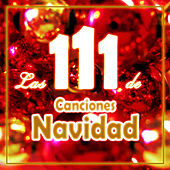 Las 111 Canciones de Navidad von Various Artists