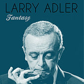 Fantasy de Larry Adler