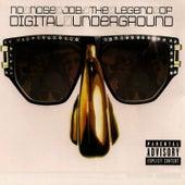No Nose Job: The Legend of Digital Underground by Digital Underground