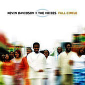 Full Circle LIVE by Kevin Davidson And The Voices