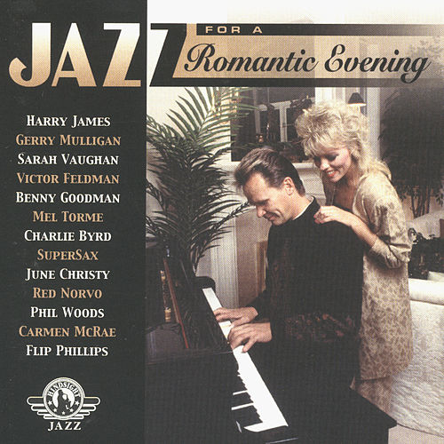 Jazz for a Romantic Evening by Various Artists