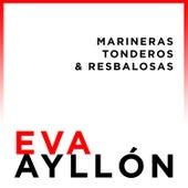 Norteña: Marineras, Tonderos & Resbalosas de Eva Ayllón