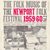 Folk Music of the Newport Folk Festival, Vol. 2 by Various Artists