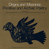 A Reading of Primitive and Archaic Poetry: Arranged by Jerome Rothenberg by Unspecified