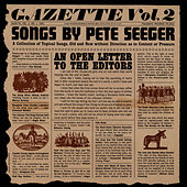 Gazette, Vol. 2 by Pete Seeger