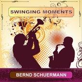 Swinging Moments by Bernd Schuermann
