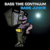 Bass Time Continuum von Bass Junkie