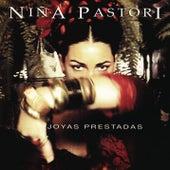 Joyas Prestadas de Nina Pastori