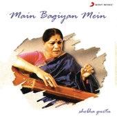 Main Bagiyan Mein by Shobha Gurtu