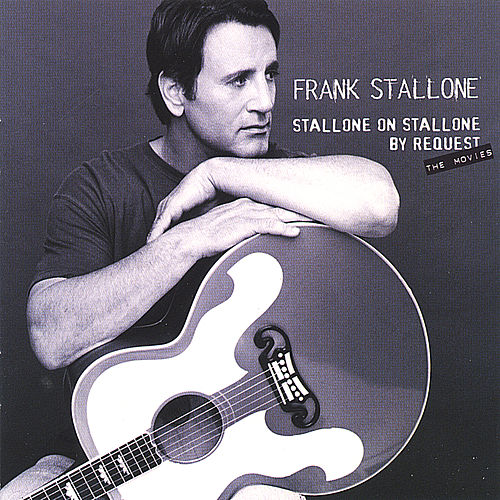 Stallone On Stallone By Request by Frank Stallone