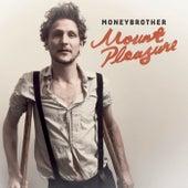 Mount Pleasure by Moneybrother