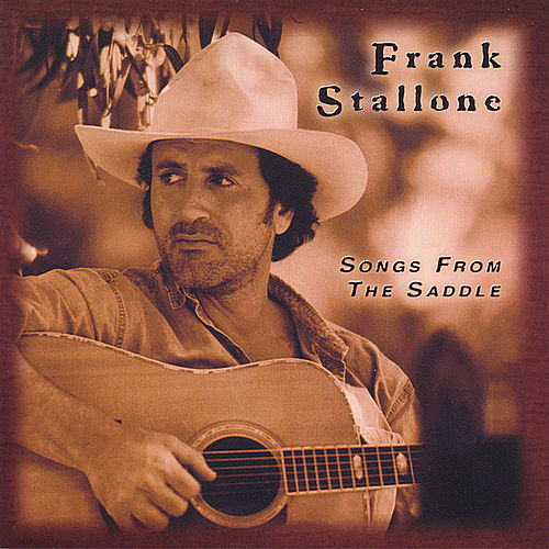 Songs From The Saddle by Frank Stallone