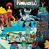 Standing On The Verge Of Getting It On von Funkadelic