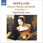 DOWLAND: Lute Music, Vol. 1 de Nigel North