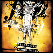 Mindstate by Pete Philly & Perquisite