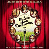 A Prairie Home Companion: Original Motion Picture Soundtrack de Various Artists