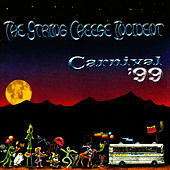 Carnival '99 de The String Cheese Incident