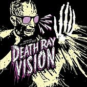 Get Lost or Get Dead by Death Ray Vision