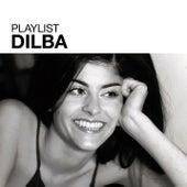 Playlist: Dilba by Dilba