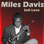 Salt Love de Miles Davis