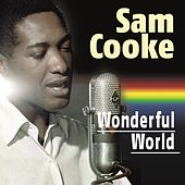Wonderful World by Sam Cooke