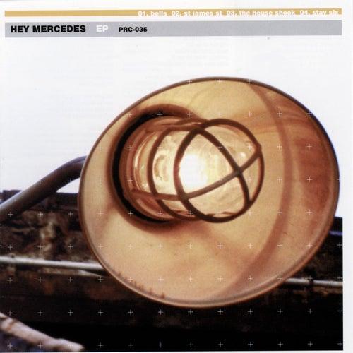 Hey Mercedes by Hey Mercedes